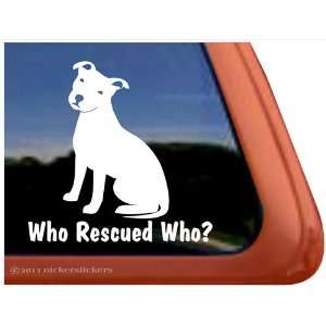 Who Rescued Who?   American Pit Bull Terrier Dog Vinyl Window Decal