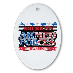 Oval) American Armed Forces Army Navy Air Force Military Job Well Done