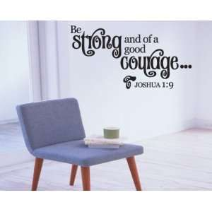 Be Strong and of a Good Couragescriptural Christian Vinyl Wall