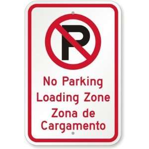 No Parking Loading Zone De Cargamento (with No Parking