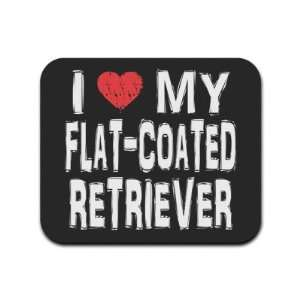 I Love My Flat Coated Retriever Mousepad Mouse Pad
