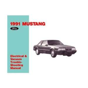 1991 FORD MUSTANG Electrical Vacuum Service Manual