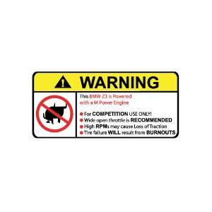 BMW Z3 M Power No Bull, Warning decal, sticker