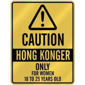 ONLY FOR WOMEN 18 TO 25 YEARS OLD  PARKING SIGN COUNTRY HONG KONG