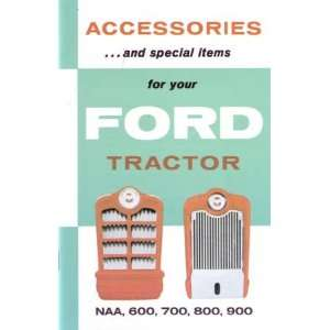 1953 1962 FORD TRACTOR NAA 600 700 800 Accessory Book