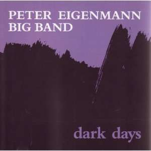 Days by The Peter Eigenmann Big Band (Audio CD album)